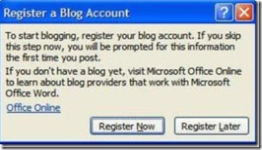 Setup Steps Word 2007 Blogging - Register a Blog Account